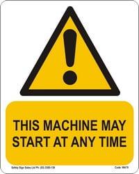 WA79 – This Machine May Start At Any Time