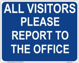 GA119 – All Visitors Please Report To The Office