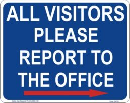 GA119A – All Visitors Please Report To The Office – Right Arrow