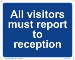 GA121 – All Visitors Must Report To Reception