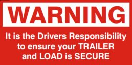 Gate signage – Trailer load warning